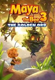 Maya the Bee 3: The Golden Orb